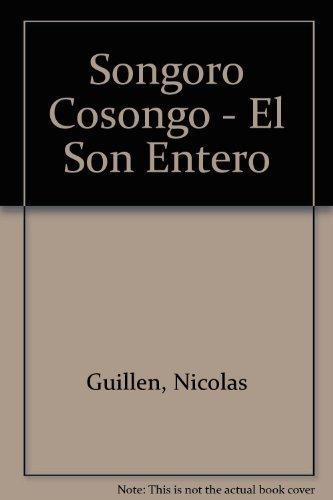 9789500359122: Songoro Cosongo - El Son Entero (Spanish Edition)