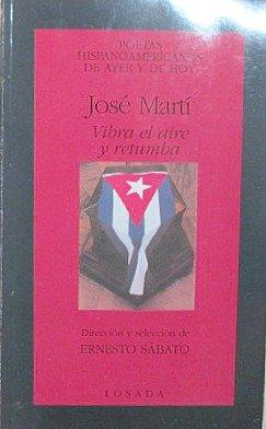The Vibra El Aire y Retumba (Spanish: Marti, Jose