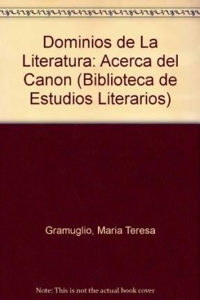 9789500360746: Dominios de La Literatura: Acerca del Canon (Biblioteca de Estudios Literarios) (Spanish Edition)
