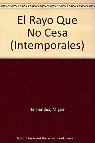 9789500362399: El Rayo Que No Cesa/ Lighting That Does Not Stop (Intemporales)
