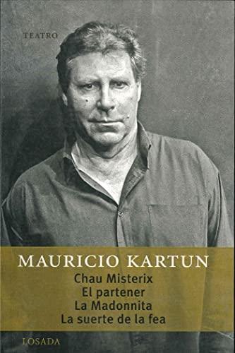 9789500363242: Chau Misterix - El Partener - La Madonnita - La Suerte de La Fea (Spanish Edition)