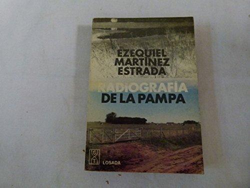Radiografia de La Pampa (Spanish Edition): Martinez Estrada, Ezequiel
