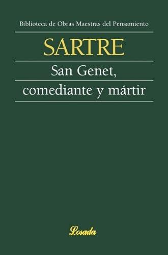San Genet, comediante y martir (Spanish Edition): Jean Paul Sartre