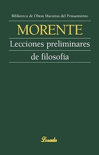 9789500378178: Lecciones Preliminares De Filosofia/ Preliminary Lessons Of Philosophy (Obras maestras del pensamiento) (Spanish Edition)