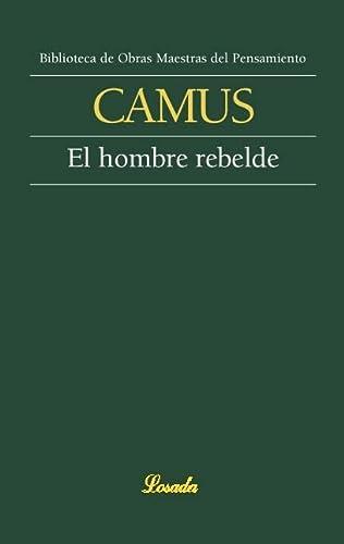 9789500378208: El hombre rebelde (Spanish Edition)
