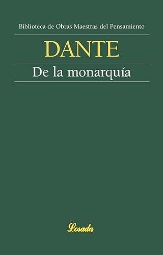 9789500378437: DE LA MONARQUIA -DANTE- (Biblioteca de Obras Maestras del Pensamiento)