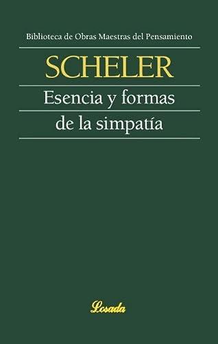 9789500378444: Esencia Y Formas De La Simpatia (Obras maestras del pensamiento)