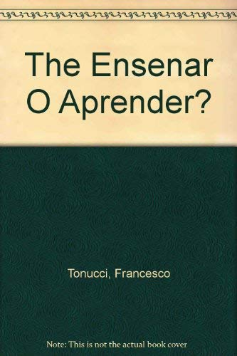 9789500383738: The Ensenar O Aprender?