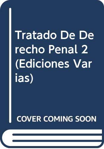 9789500387804: Tratado De Derecho Penal 2 (Ediciones Varias) (Spanish Edition)