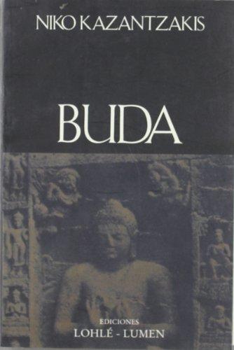 Buda (Spanish Edition) (9500390221) by Nikos Kazantzakis; Ramon Menendez Pidal