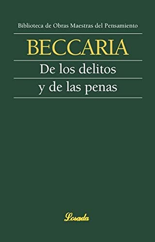 9789500392150: De Los Delitos Y De Las Penas (Obras Maestras Del Pensamiento)