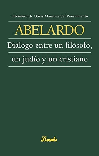 DIALOGO ENTRE UN FILOSOFO, UN JUDIO Y: ABELARDO, PEDRO MAGNAVACCA,