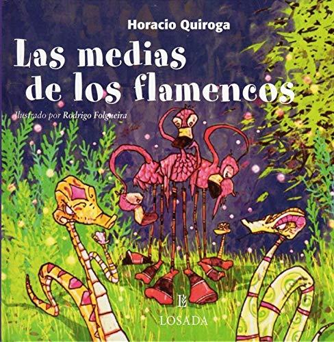 9789500392938: Las Medias de Los Flamencos (Cuentos De La Selva) (Spanish Edition)