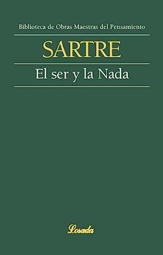 el ser y la nada sartre losada: SARTRE