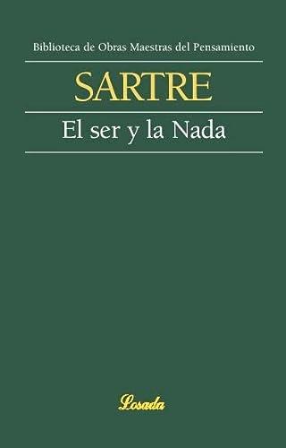 9789500393072: El ser y la nada (Obras Maestras Del Pensamiento) (Spanish Edition)