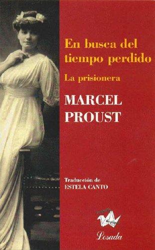 En busca del tiempo perdido/ In Search: Proust, Marcel