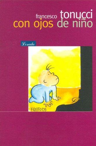 Con Ojos de Nino/ With Child Eyes (Bib. Pedagogica) (Spanish Edition): Tonucci, Francesco