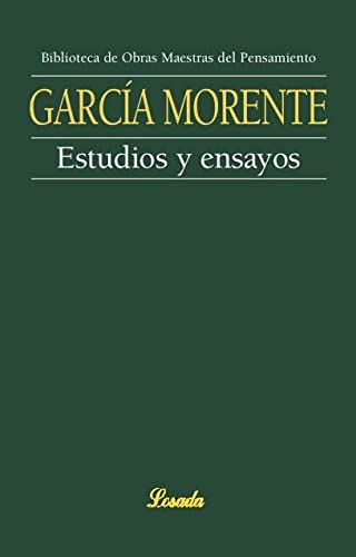 Estudios y ensayos (Spanish Edition): Morente, Manuel Garcia