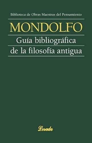 Guia bibliografica de la filosofia antigua (Obras: Mondolfo, Rodolfo