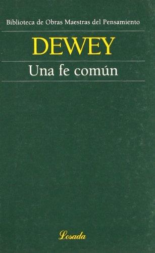 9789500393966: Una fe comun/ One Common Faith (Obras Maestras Del Pensamiento) (Spanish Edition)