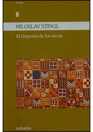IMPERIO DE LOS INCAS,EL [Perfect Paperback] by STINGL,MILOSLAV