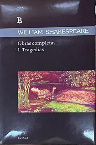 OBRAS COMPLETAS: Tragedias (Tomo I): SHAKESPEARE, William