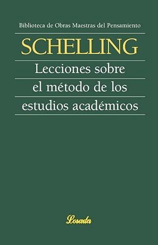 9789500395670: Lecciones sobre el metodo de los estudios academicos (Spanish Edition)