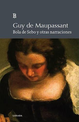 9789500395878: Bola De Sebo Y Otras Narraciones
