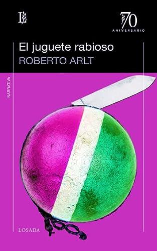 9789500396325: Juguete rabioso, El