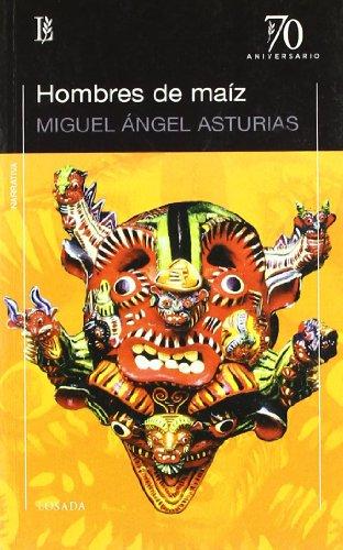 9789500396332: Hombres de maiz (Spanish Edition)