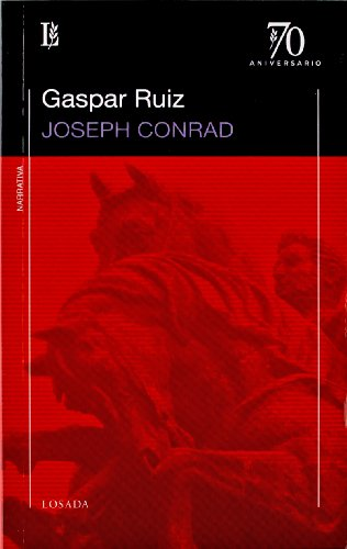 GASPAR RUIZ -70 A: CONRAD JOSEPH