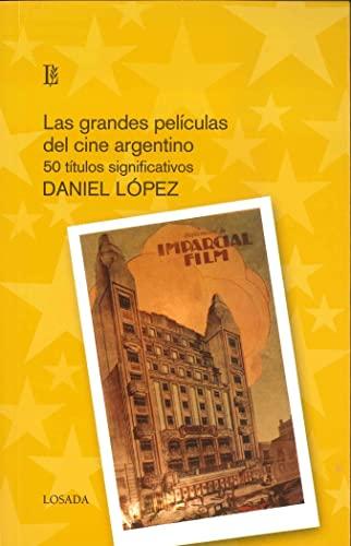 9789500396530: Grandes Peliculas Del Cine Argentino, Las