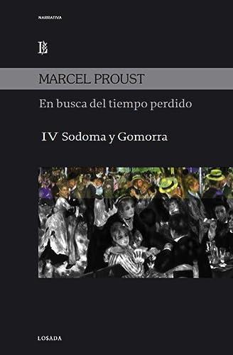 EN BUSCA DEL TIEMPO PERDIDO IV Sodom: PROUST, MARCEL