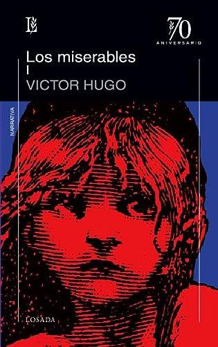 Miserables, Los. Tomos I Y Ii: Hugo, Victor
