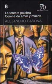 9789500397568: TERCERA PALABRA, LA - CORONA DE AMOR Y MUERTE (Spanish Edition)