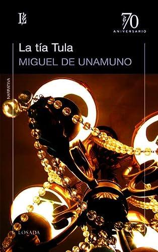 tia tula la miguel de unamuno: Miguel de Unamuno