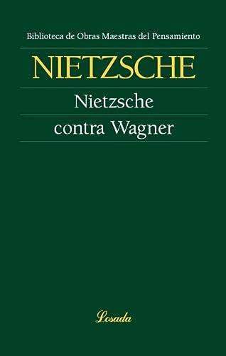 9789500398572: Nietzsche contra wagner