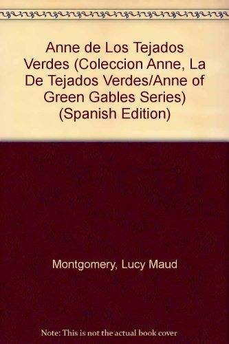 9789500401180: Ana la De Tejas Verdes / Anne of Green Gables (Coleccion