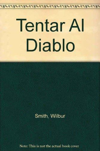 9789500401210: Tentar Al Diablo