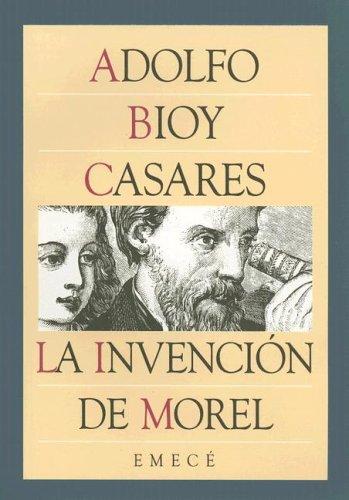 9789500401791: La invencion de morel (Escritores Argentinos)