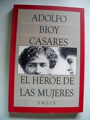 9789500402187: El Heroe de Las Mujeres