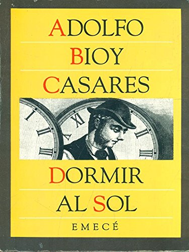 9789500402255: Dormir Al Sol (Spanish Edition)