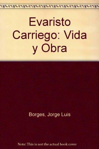 9789500402460: Evaristo Carriego: Vida y Obra