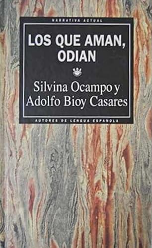 9789500404334: Los Que Aman Odian (Spanish Edition)
