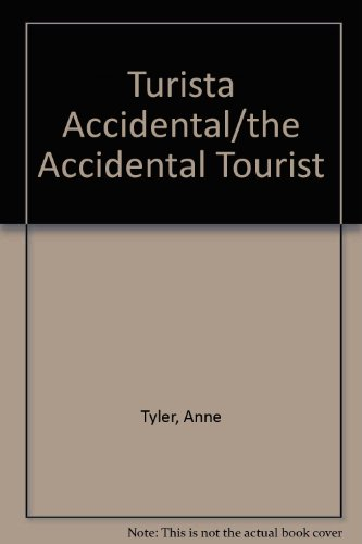 9789500405881: Turista Accidental/the Accidental Tourist (Spanish Edition)