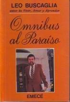 9789500406000: Omnibus Al Paraiso (Spanish Edition)