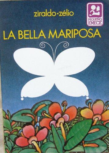 9789500406352: Bella Mariposa, La (Spanish Edition)