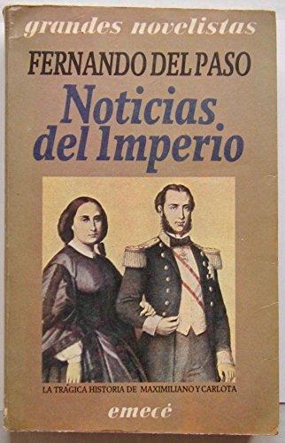 9789500408370: Noticias del Imperio.-- ( Grandes novelistas )