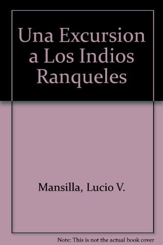 9789500409117: Una Excursion a Los Indios Ranqueles (Spanish Edition)