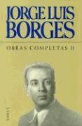 9789500409483: Borges obras completas II